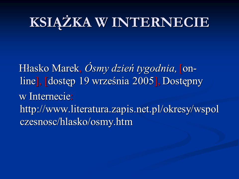 KSIĄŻKA W INTERNECIE Hłasko Marek, Ósmy dzień tygodnia, [on- line], [dostęp 19 września 2005], Dostępny.